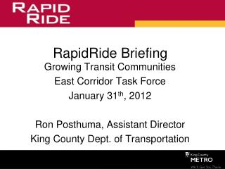 RapidRide Briefing