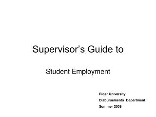Supervisor s Guide to