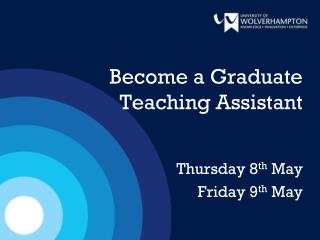 Become a Graduate  Teaching Assistant