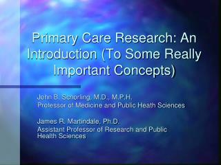 Primary Care Research: An Introduction (To Some Really Important Concepts)
