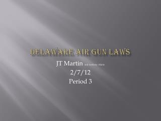 Delaware Air gun laws