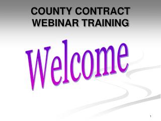 COUNTY CONTRACT WEBINAR TRAINING