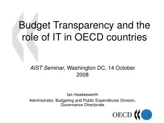 Budget Transparency and the role of IT in OECD countries