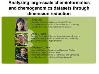 Analyzing large-scale  cheminformatics  and  chemogenomics  datasets through dimension reduction