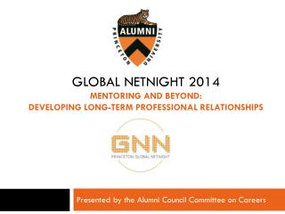 Global netnight 2014 mentoring and beyond: Developing Long-term professional relationships
