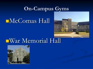 On-Campus Gyms