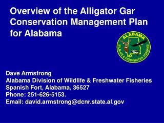 Overview of the Alligator Gar Conservation Management Plan for Alabama