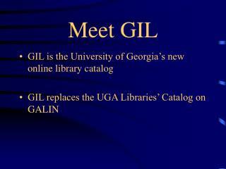 Meet GIL