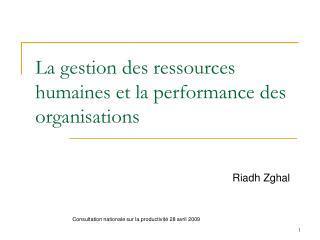 La gestion des ressources humaines et la performance des organisations