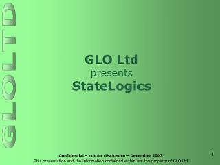 GLO Ltd presents StateLogics