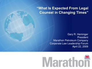 �What Is Expected From Legal Counsel in Changing Times�
