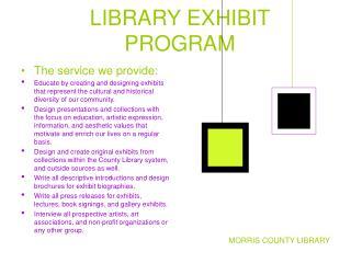 LIBRARY EXHIBIT PROGRAM