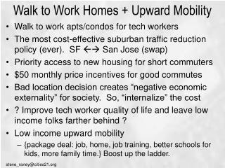 Walk to Work Homes + Upward Mobility