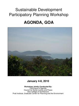Sustainable Development Participatory Planning Workshop AGONDA, GOA