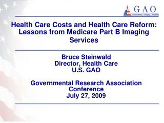 Health Care Costs and Health Care Reform: Lessons from Medicare Part B Imaging Services