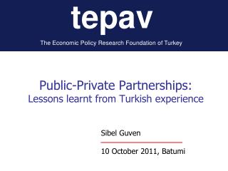 Public-Private Partnerships: Lessons learnt from Turkish experience