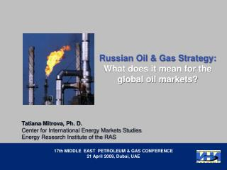 Russian Oil & Gas Strategy: What does it mean for the global oil  markets ?