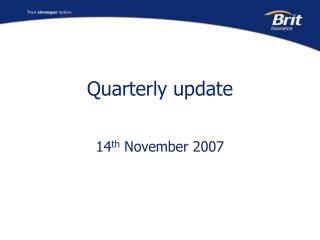 Quarterly update