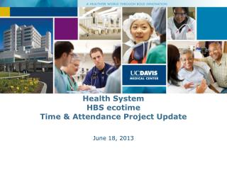 Health System HBS  ecotime Time & Attendance Project Update