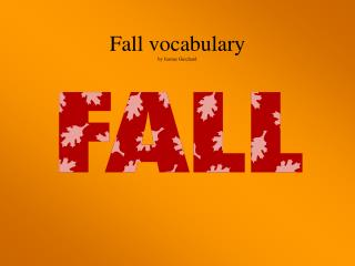 Fall vocabulary by Jeanne Guichard