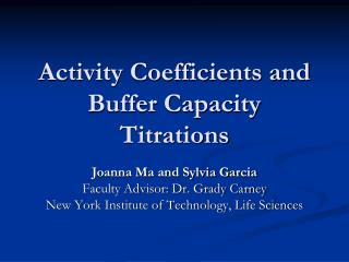 Activity Coefficients and Buffer Capacity Titrations