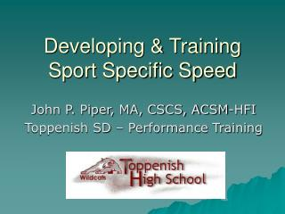 Developing & Training Sport Specific Speed
