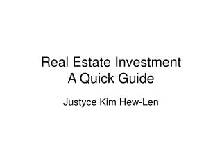 Real Estate Investment A Quick Guide