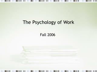 The Psychology of Work