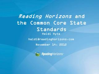 Reading Horizons  and the Common Core State Standards