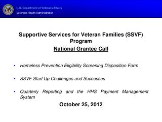 Supportive Services for Veteran Families (SSVF) Program National  Grantee  Call