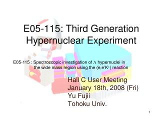 E05-115: Third Generation Hypernuclear Experiment
