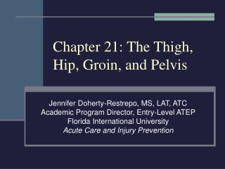 Chapter 21: The Thigh, Hip, Groin, and Pelvis