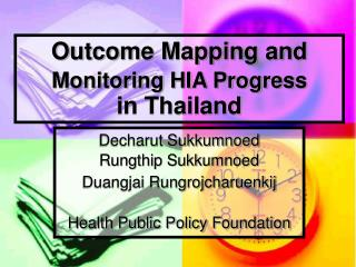 Outcome Mapping and  Monitoring HIA Progress in Thailand