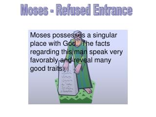 Moses - Refused Entrance