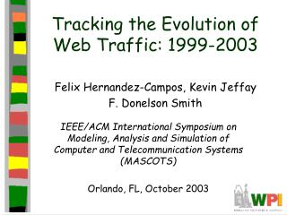 Tracking the Evolution of Web Traffic: 1999-2003
