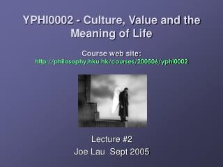 Lecture #2 Joe Lau  Sept 2005