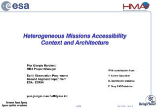 Heterogeneous Missions Accessibility Context and Architecture