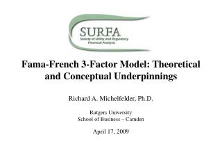 Fama -French 3-Factor Model: Theoretical and Conceptual Underpinnings