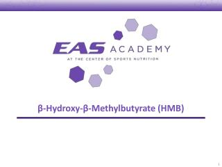 β -Hydroxy- β -Methylbutyrate (HMB)
