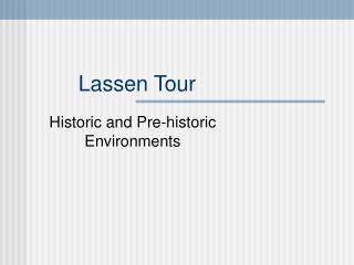 Lassen Tour