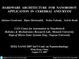 HARDWARE  ARCHITECTURE  FOR  NANOROBOT  APPLICATION  IN  CEREBRAL  ANEURYSM