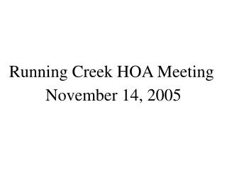 Running Creek HOA Meeting