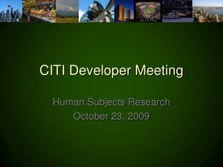 CITI Developer Meeting
