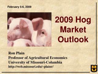 Ron Plain Professor of Agricultural Economics University of Missouri-Columbia