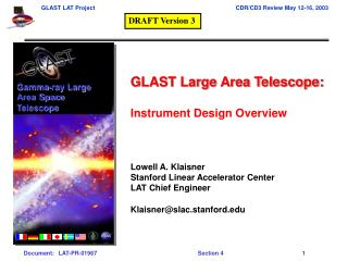 GLAST Large Area Telescope: Instrument Design Overview  Lowell A. Klaisner
