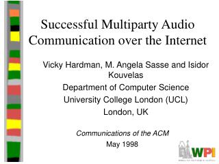 Successful Multiparty Audio Communication over the Internet