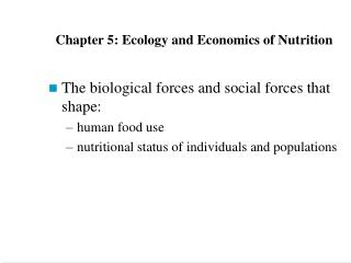Chapter 5: Ecology and Economics of Nutrition
