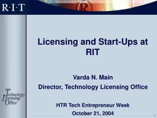 Licensing and Start-Ups at RIT