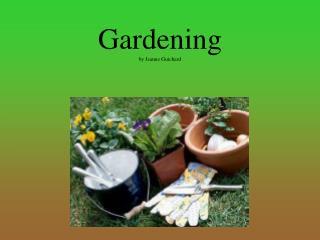 Gardening by Jeanne Guichard