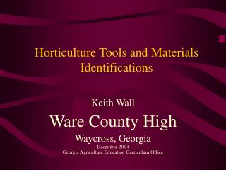 Horticulture Tools and Materials Identifications